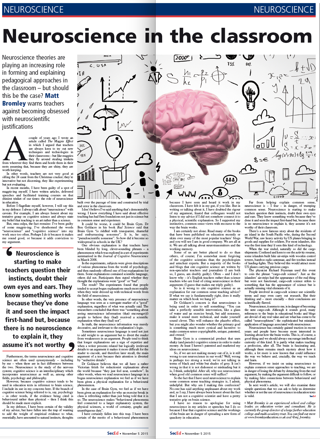 Is neuroscience in education the next cargo-cult? Part One